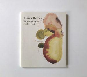 James Brown, Works on Paper, 1982-1998, Katalog